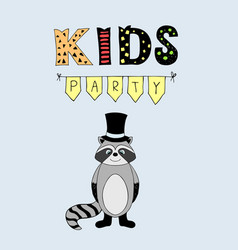 Kids party lettering party with baby raccoon vector