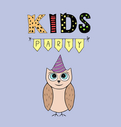 Kids party lettering party with baby owl vector