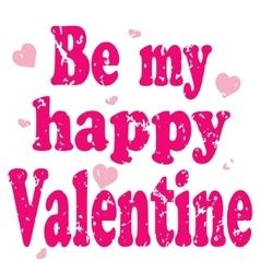 be my Valentine banner vector image