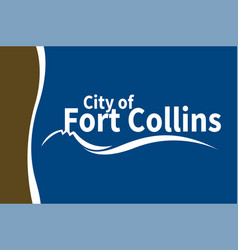 Flag fort collins in colorado united states vector
