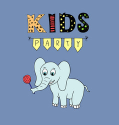 Kids party lettering party with baby elephant vector