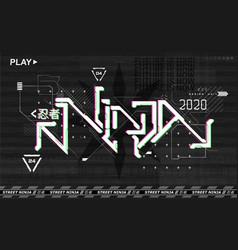 Retrofuturistic ninja lettering design for merch vector