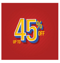Sale discount up to 45 off set template design vector