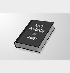 april 23 - world book day and copyright vector image