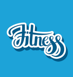 fitness emblem hand lettering vector image