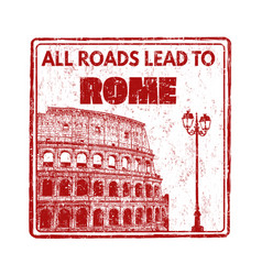 all roads lead to rome stamp vector image