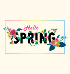 hello spring letter decorating with floral design vector image