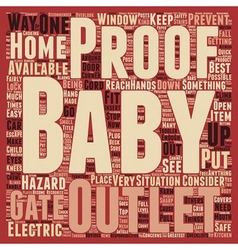 How to baby proof your home text background vector