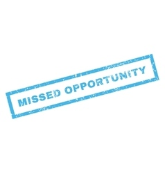 Missed Opportunity Rubber Stamp vector image