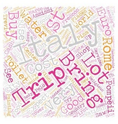 Our trip to italy april 2007 text background vector
