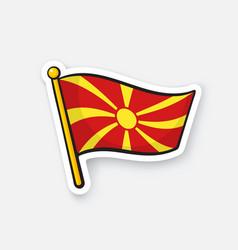 sticker national flag macedonia on flagstaff vector image