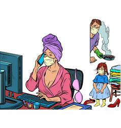 Woman work at home freelance epidemic self vector