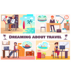 Dreaming about travel set four cards vector