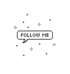 Follow me in speech bubble 8-bit pixel art vector