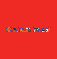 Game day concept word art vector