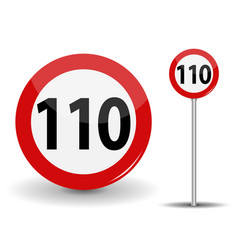 Round red road sign speed limit 110 kilometers per vector