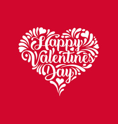 happy valentines day calligraphy in heart shape vector image