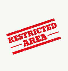 Restricted area rubber stamp sign design vector