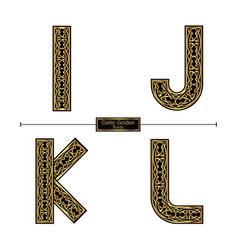 Alphabet celtic golden style in a set ijkl vector