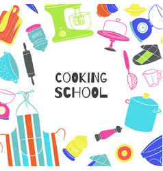 cooking school poster with kitchenware cooker and vector image