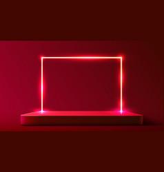 Abstract podium with neon frame illuminated vector