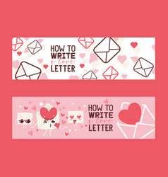 how to write love letter set banners vector image