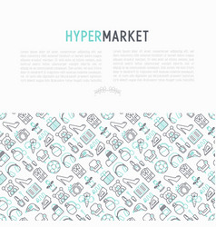 hypermarket concept with thin line icons vector image