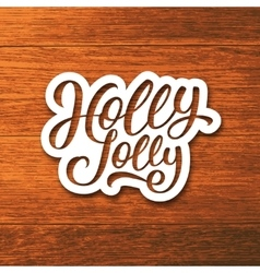 Holly jolly text on label christmas greeting card vector