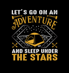 adventure quote and saying best for your graphic vector image