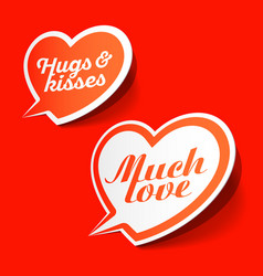 much love and hugs kisses speech bubbles happy vector image