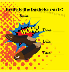 An invitation to a bachelor party in style of vector