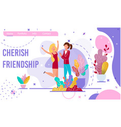 Cherish friendship motivational flat landing page vector