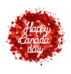 Happy canada day hand drawn lettering maple vector