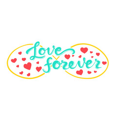 love forever lettering quote card hand drawn vector image