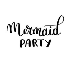 mermaids party inspirational quote about summer vector image