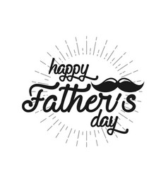 Typography poster happy fathers day lettering vector