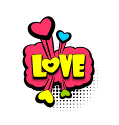Comic book text bubble advertising love vector