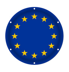 Round metal flag - european union with screw holes vector