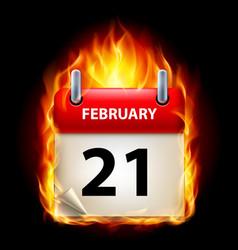 Twenty-first february in calendar burning icon on vector