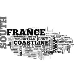 a quick guide to the south of france text word vector image