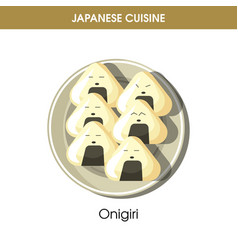 Delicious onigiri on plate from traditional vector