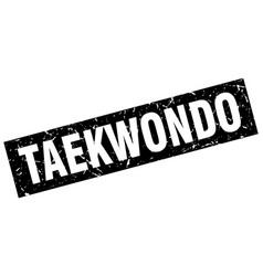 square grunge black taekwondo stamp vector image