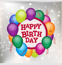 colorful balloons holding a happy birthday sign vector image