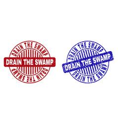 Grunge drain the swamp textured round stamp seals vector