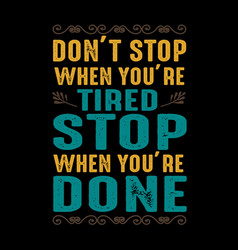 motivation quote best graphic for your goods vector image
