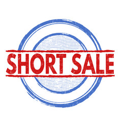 Short sale stamp vector