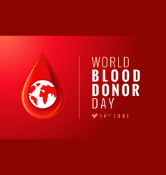 World blood donor day red poster vector