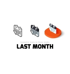Last month icon in different style vector image vector image