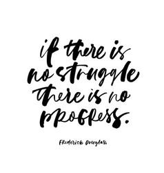 frederick douglas quote handwritten calligraphy vector image
