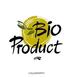 Hand-sketched typographic element Bio product vector image
